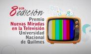 8va edición Premio Nuevas Miradas en la televisión 2020